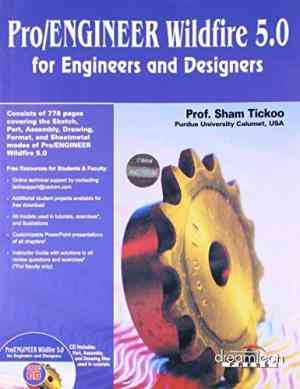 Buy ProEngineer Wildfire 5.0: For Engineers And Designers by Sham Tickoo online in india - Bookchor | 9789350040447