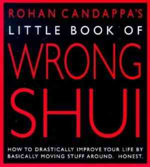Buy Little Book of Wrong Shui by Rohan Candappa online in india - Bookchor   9780091869762