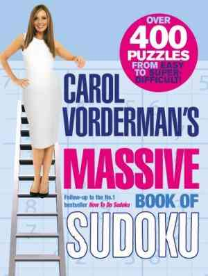 Buy Carol Vordermans Massive Book of Sudoku by Carol Vorderman online in india - Bookchor   9780091910426