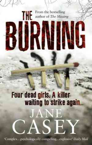 Buy Burning by Jane Casey online in india - Bookchor | 9780091936006
