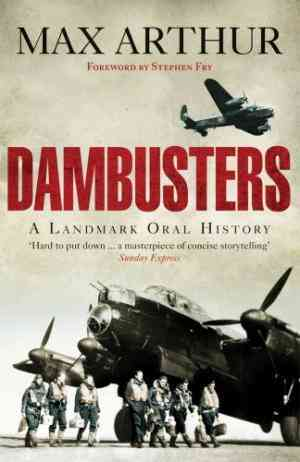 Buy Dambusters by Max Arthur online in india - Bookchor | 9780753515730