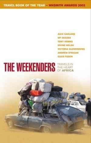 Buy Weekenders by Alex Garland online in india - Bookchor   9780091881801