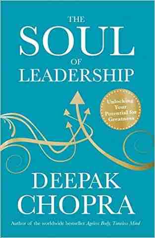 Buy Soul of Leadership by Dr Deepak Chopra online in india - Bookchor | 9781846042706