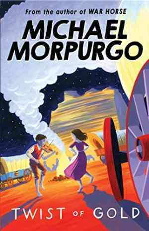 Buy Twist of Gold by MICHAEL MORPURGO online in india - Bookchor | 9781405229289