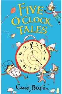 Five Oclock Tales