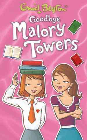 Buy Goodbye Malory Towers by Pamela Cox online in india - Bookchor   9781405244770