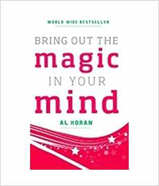 Buy Bring Out the Magic in Your Mind by Al Koran online in india - Bookchor | 9789380227979