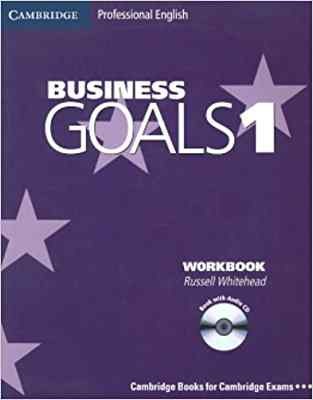 Business Goals 1 Workbook [With CD]