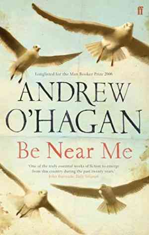 Buy Be Near Me by Andrew Ohagan online in india - Bookchor   9780571216048