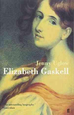 Buy Elizabeth Gaskell by Jenny Uglow online in india - Bookchor   9780571203598