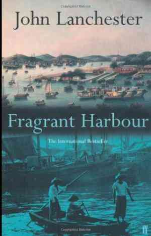 Buy Fragrant Harbour by John Lanchester online in india - Bookchor   9780571214693
