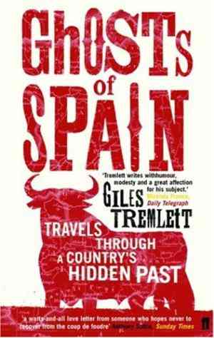 Buy Ghosts of Spain by Giles Tremlett online in india - Bookchor | 9780571221684