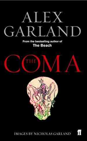 Buy Coma by Alex Garland online in india - Bookchor | 9780571223107