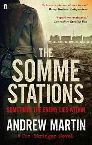 Buy Somme Stations by Andrew Martin online in india - Bookchor   9780571249640