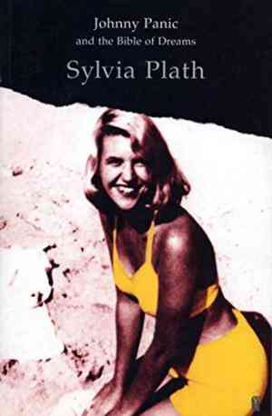 Buy Johnny Panic and the Bible of Dreams by Sylvia Plath online in india - Bookchor   9780571049899