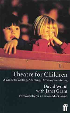 Buy Theatre for Children by David Wood online in india - Bookchor | 9780571177493