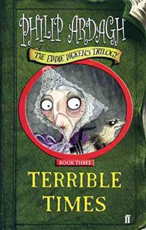 Buy Terrible Times by Philip Ardagh online in india - Bookchor | 9780571216222