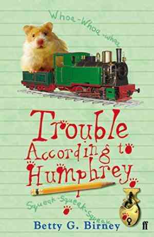 Buy Trouble According to Humphrey by Betty G Birney , Betty G Birney online in india - Bookchor   9780571236145
