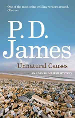 Buy Unnatural Causes by P. D. James online in india - Bookchor | 9780571253357