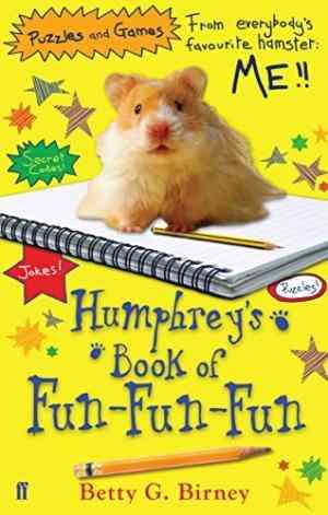 Buy Humphreys Book of Fun fun fun by Betty G. Birney online in india - Bookchor | 9780571254248