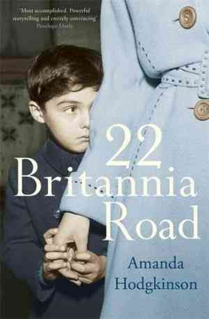 Buy 22 Britannia Road by Amanda Hodgkinson online in india - Bookchor   9781905490707