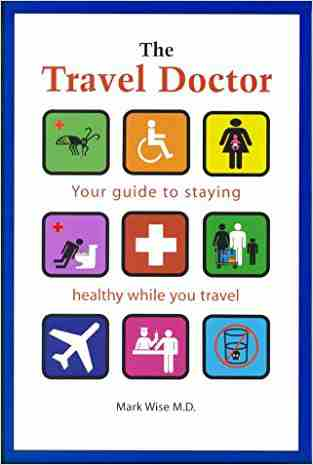 Buy The Travel Doctor by Mark Wise online in india - Bookchor   9781552976685