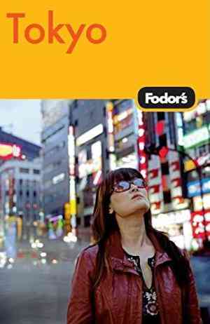 Buy Fodors Tokyo by Fodor Travel Publications online in india - Bookchor | 9781400008230