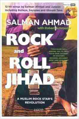 Buy Rock And Roll Jihad (With Cd) by Salman Ahmad , Robert Schroeder online in india - Bookchor   9788184951189