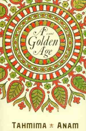 Buy A Golden Age by Tahmima Anam online in india - Bookchor | 9780719560132