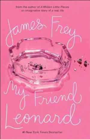 Buy My Friend Leonard by James Frey online in india - Bookchor | 9780719567971