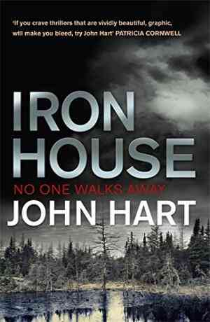 Buy Iron House by John Hart online in india - Bookchor   9781848541801