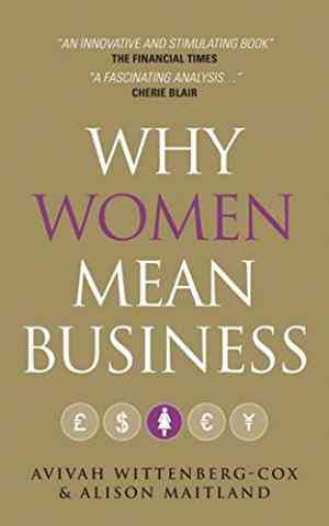 Buy Why Women Mean Business by Avivah Wittenberg-Cox online in india - Bookchor   9780470749500