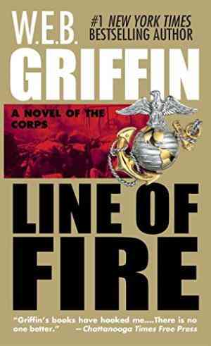Buy Line of Fire by W E B Griffin online in india - Bookchor | 9780515110135