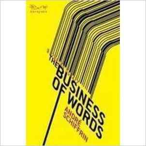 Buy The Business of Words by Schiffrin A online in india - Bookchor   9788189059477