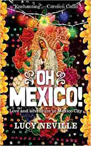 Buy Oh Mexico!: Love and Adventure in Mexico City by Lucy Neville online in india - Bookchor | 9781857885729