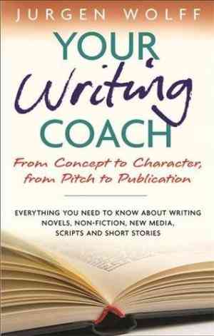 Buy Your Writing Coach by Jurgen Wolff online in india - Bookchor   9781857883671