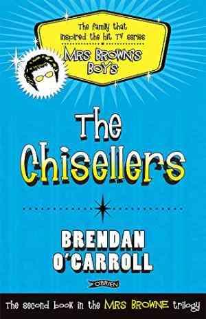 Buy Chisellers by Brendan OCarroll online in india - Bookchor | 9781847173232