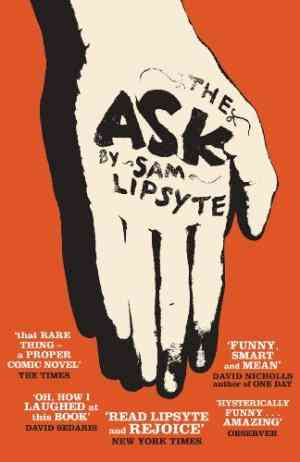 Buy Ask by Sam Lipsyte online in india - Bookchor | 9781906964573