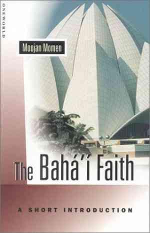 Buy The Bahai Faith: A Short Introduction by Moojan Momen online in india - Bookchor | 9781851682096