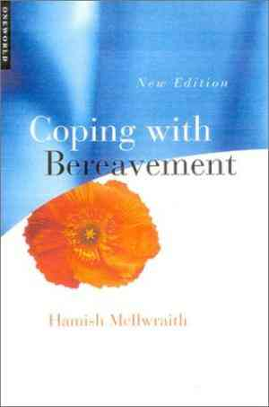 Buy Coping with Bereavement by Hamish McIlwraith online in india - Bookchor | 9781851682867