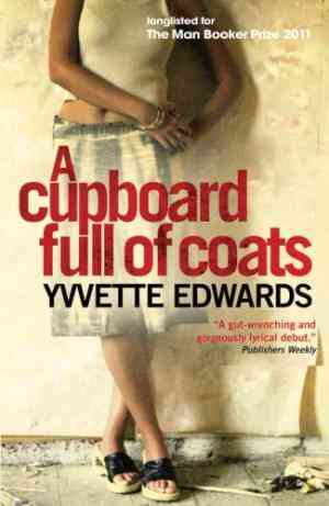 Buy Cupboard Full of Coats by Yvvette Edwards online in india - Bookchor | 9781851688388