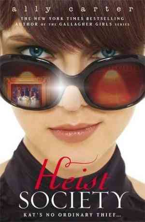 Buy Heist Society by Ally Carter online in india - Bookchor | 9781408309551