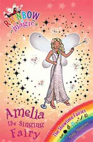 Buy Amelia the Singing Fairy by Daisy Meadows online in india - Bookchor | 9781408312919