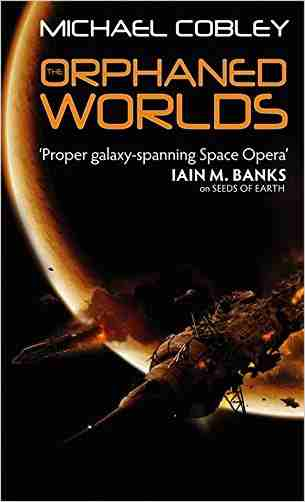 Buy Orphaned Worlds by Michael Cobley online in india - Bookchor   9781841496344