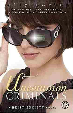 Buy Uncommon Criminals by Ally Carter online in india - Bookchor   9781408316221