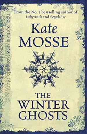 Buy Winter Ghosts by Kate Mosse online in india - Bookchor   9781409103394
