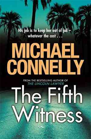 Buy Fifth Witness by Michael Connelly online in india - Bookchor | 9781409118336