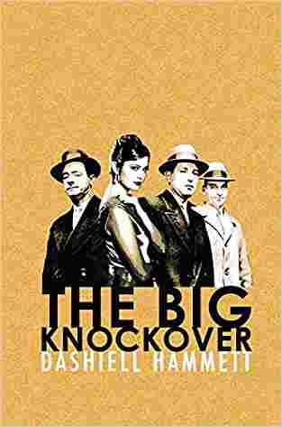 Buy Big Knockover by Dashiell Hammett online in india - Bookchor   9781409138068