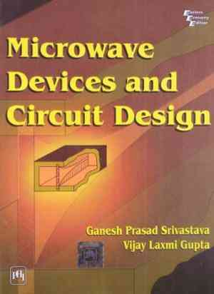 Buy Microwave Devices And Circuit Design by Srivastava online in india - Bookchor   9788120321953