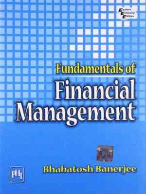 Buy Fundamentals Of Financial Management by Noelle Stevenson online in india - Bookchor | 9788120336063